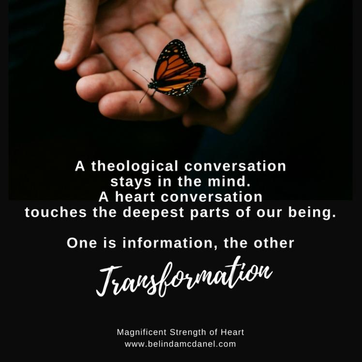 transformation heart conversation